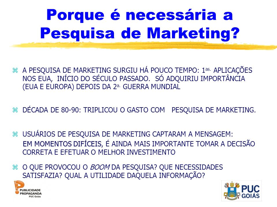 Porque é necessária a Pesquisa de Marketing