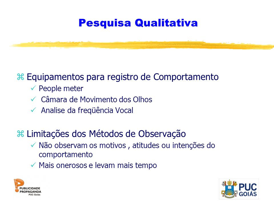 Pesquisa Qualitativa Equipamentos para registro de Comportamento