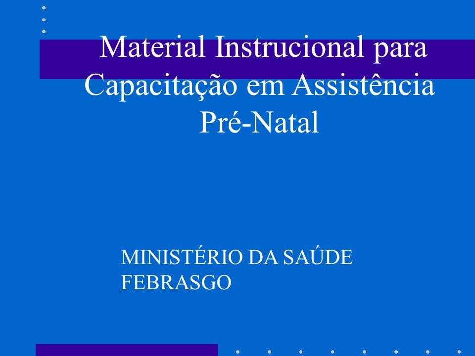 Material Instrucional para Capacitação em Assistência Pré-Natal