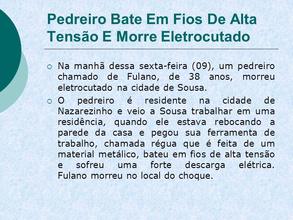 Pedreiro Bate Em Fios De Alta Tensão E Morre Eletrocutado