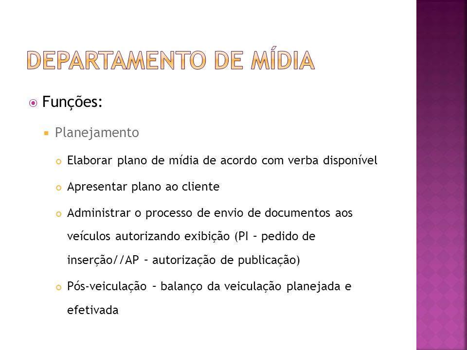 Departamento de mídia Funções: Planejamento