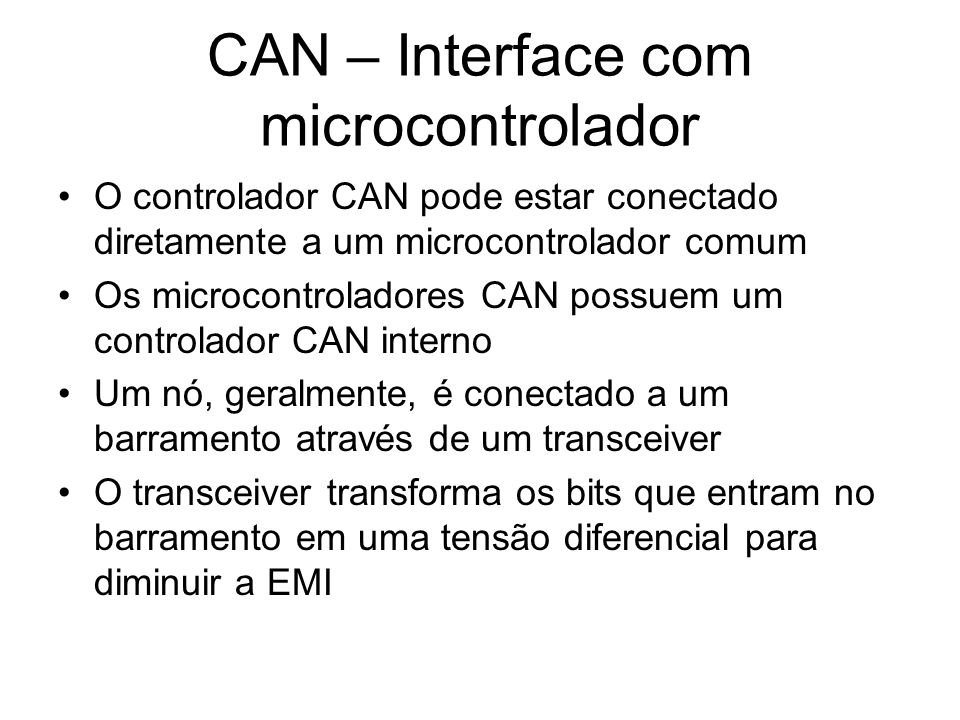 CAN – Interface com microcontrolador