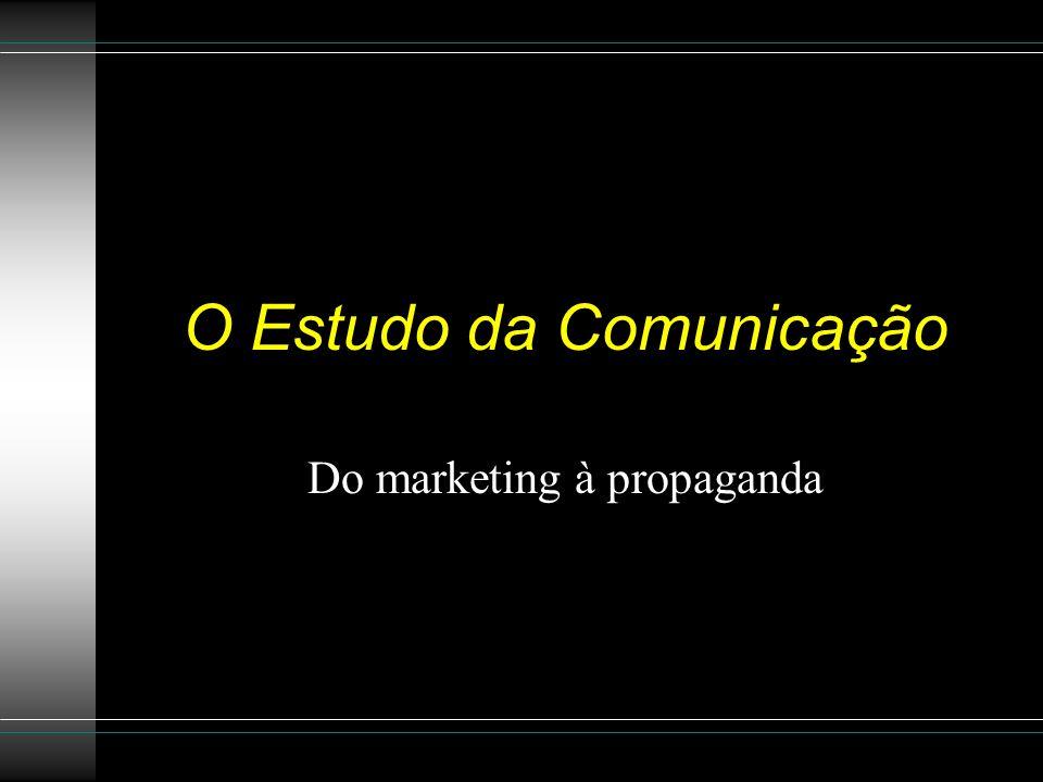 O Estudo da Comunicação