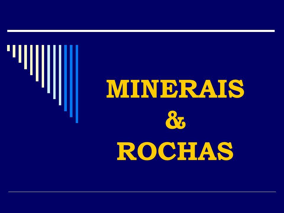 MINERAIS & ROCHAS