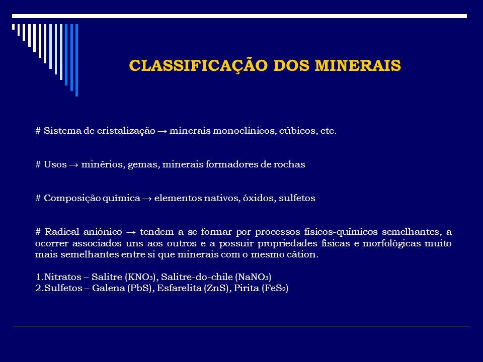 CLASSIFICAÇÃO DOS MINERAIS