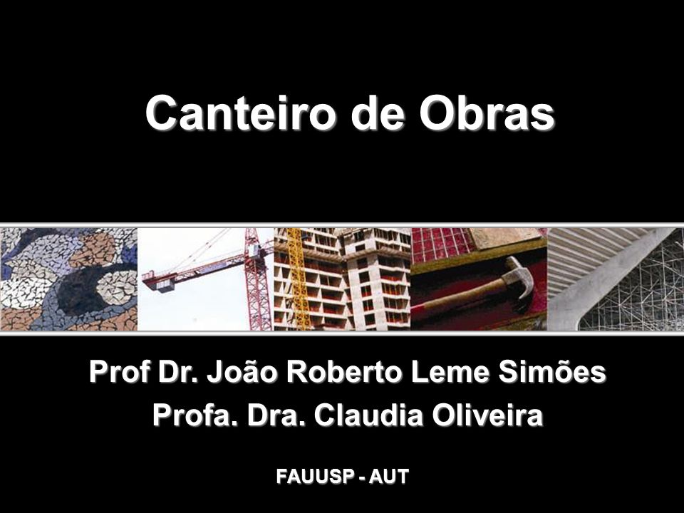 Prof Dr. João Roberto Leme Simões Profa. Dra. Claudia Oliveira