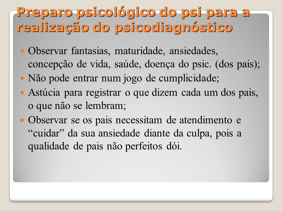Preparo psicológico do psi para a realização do psicodiagnóstico