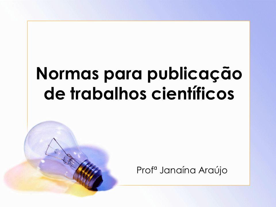 Normas para publicação de trabalhos científicos