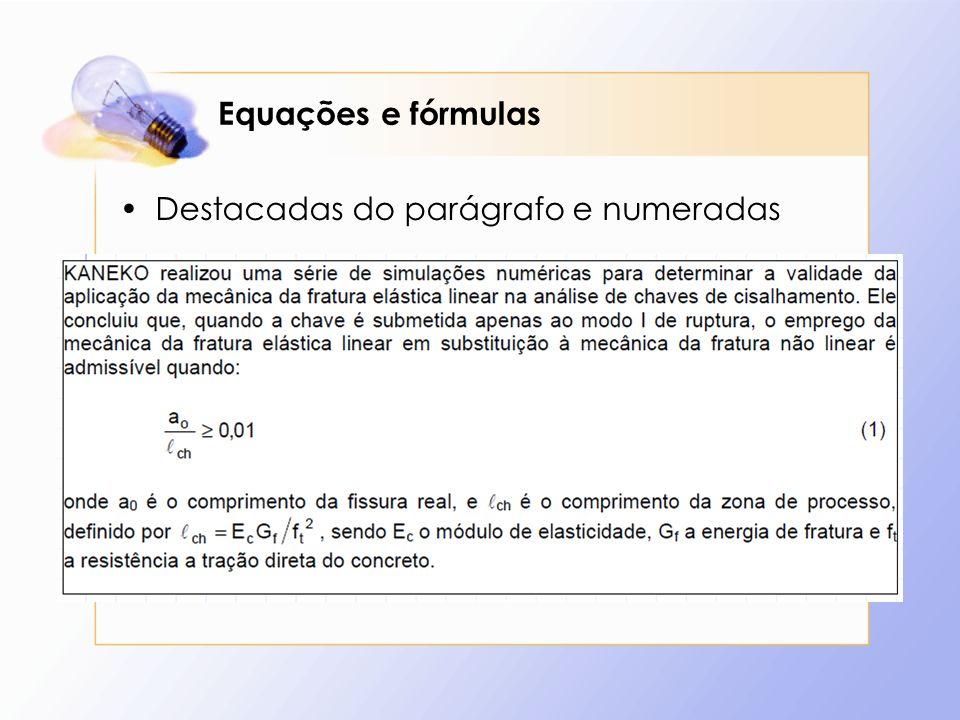 Equações e fórmulas Destacadas do parágrafo e numeradas