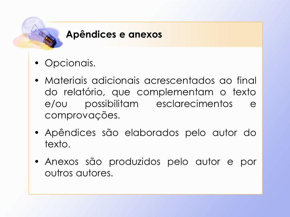 Apêndices e anexos Opcionais.
