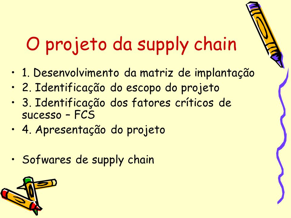O projeto da supply chain