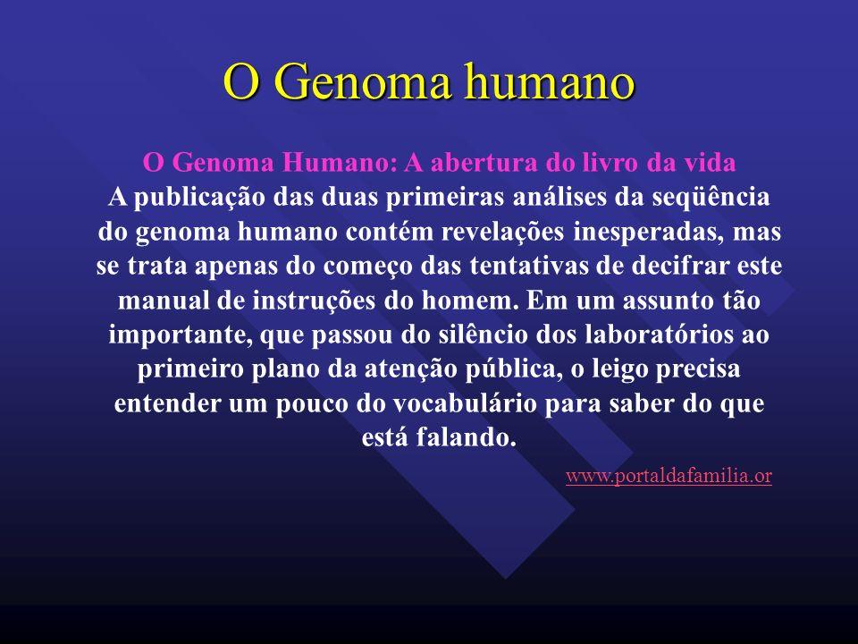 O Genoma Humano: A abertura do livro da vida
