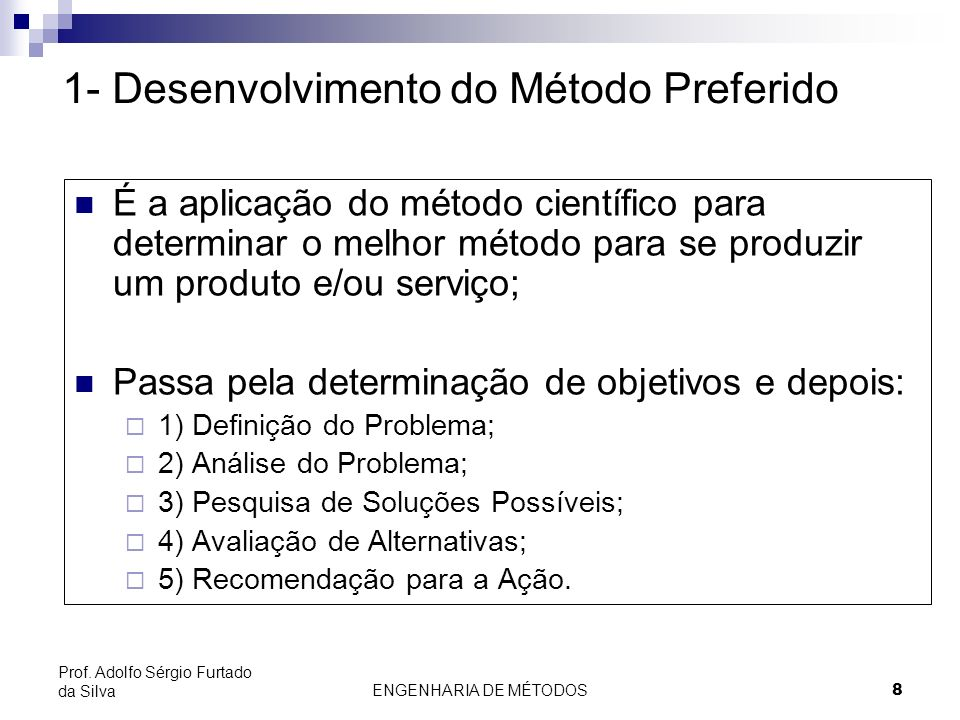 1- Desenvolvimento do Método Preferido