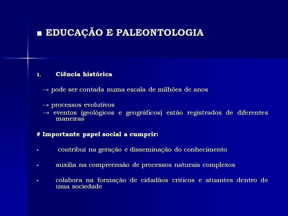 ■ EDUCAÇÃO E PALEONTOLOGIA