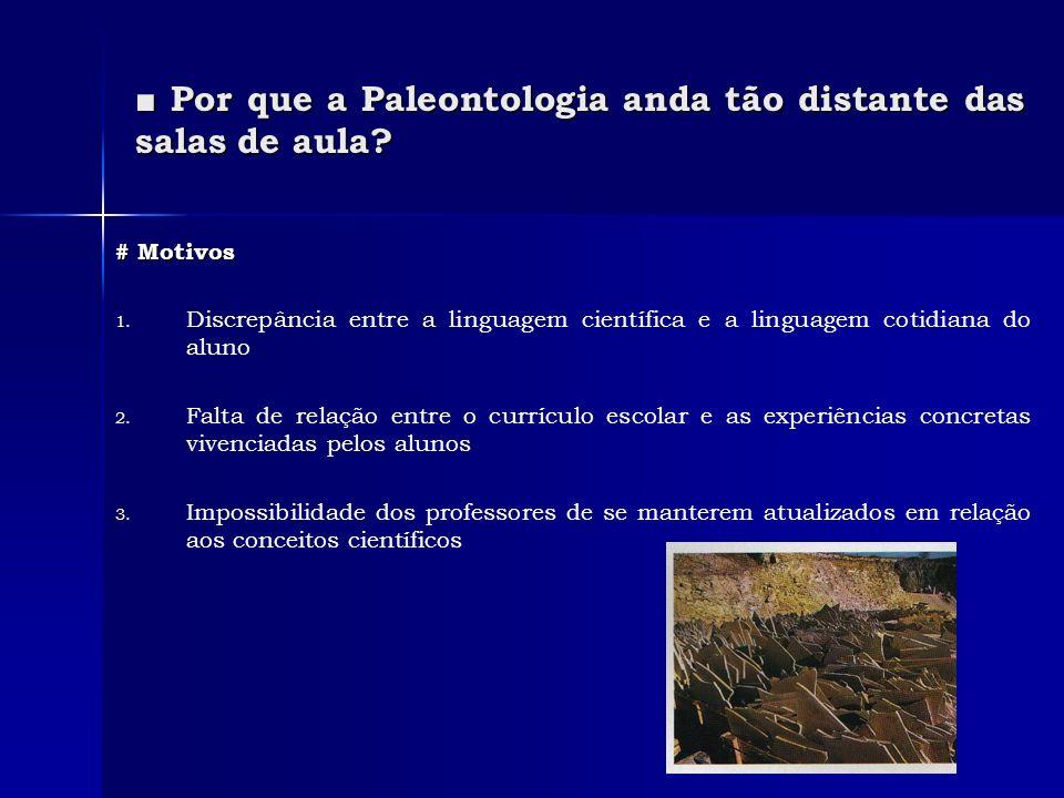 ■ Por que a Paleontologia anda tão distante das salas de aula