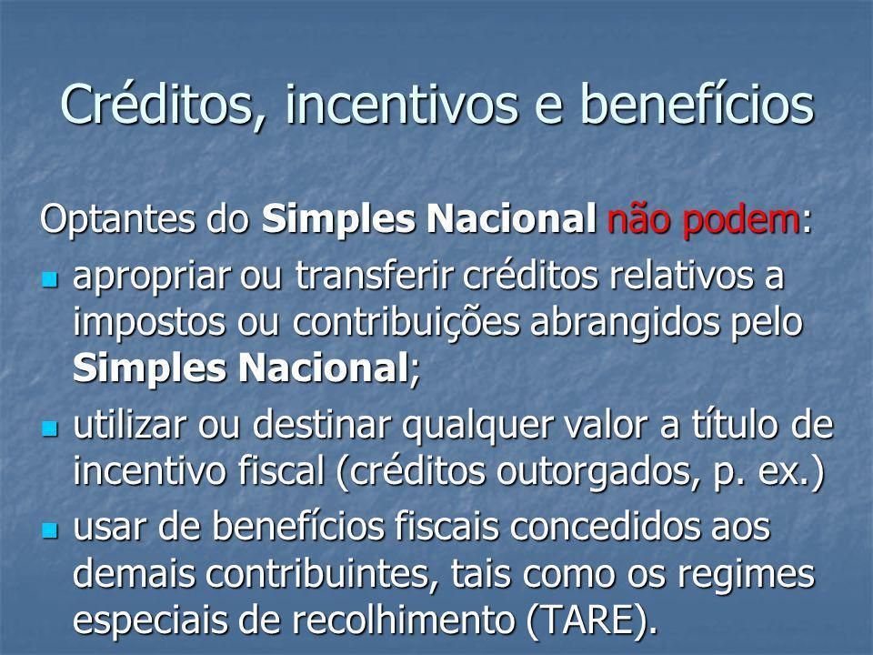 Créditos, incentivos e benefícios