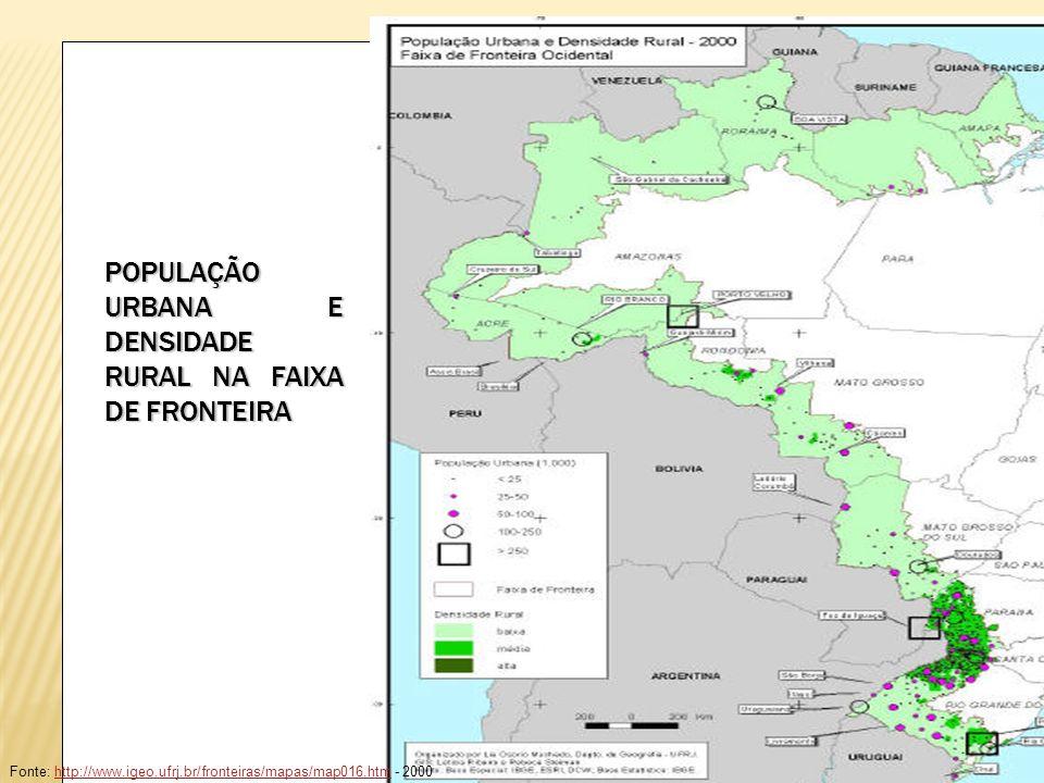 POPULAÇÃO URBANA E DENSIDADE RURAL NA FAIXA DE FRONTEIRA