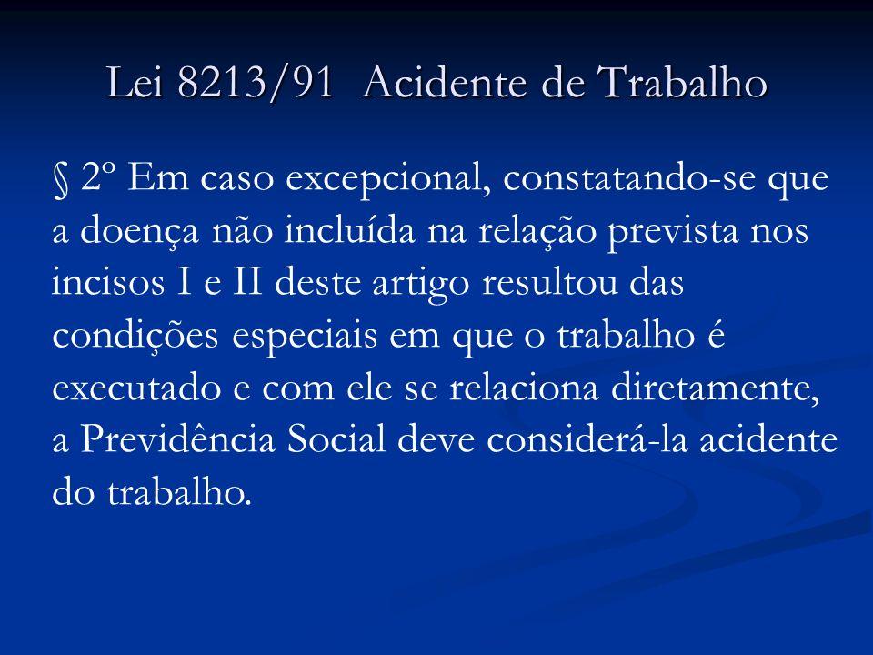 Lei 8213/91 Acidente de Trabalho
