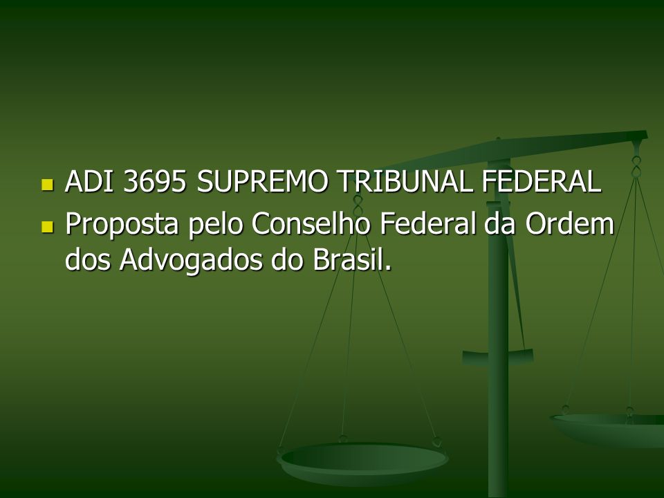ADI 3695 SUPREMO TRIBUNAL FEDERAL