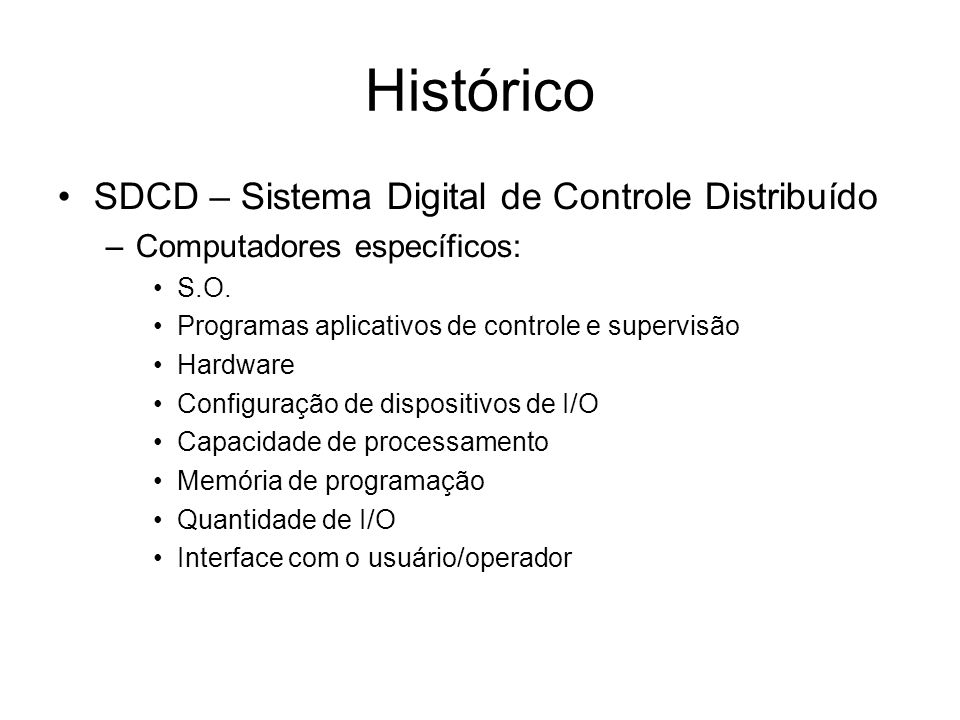 Histórico SDCD – Sistema Digital de Controle Distribuído