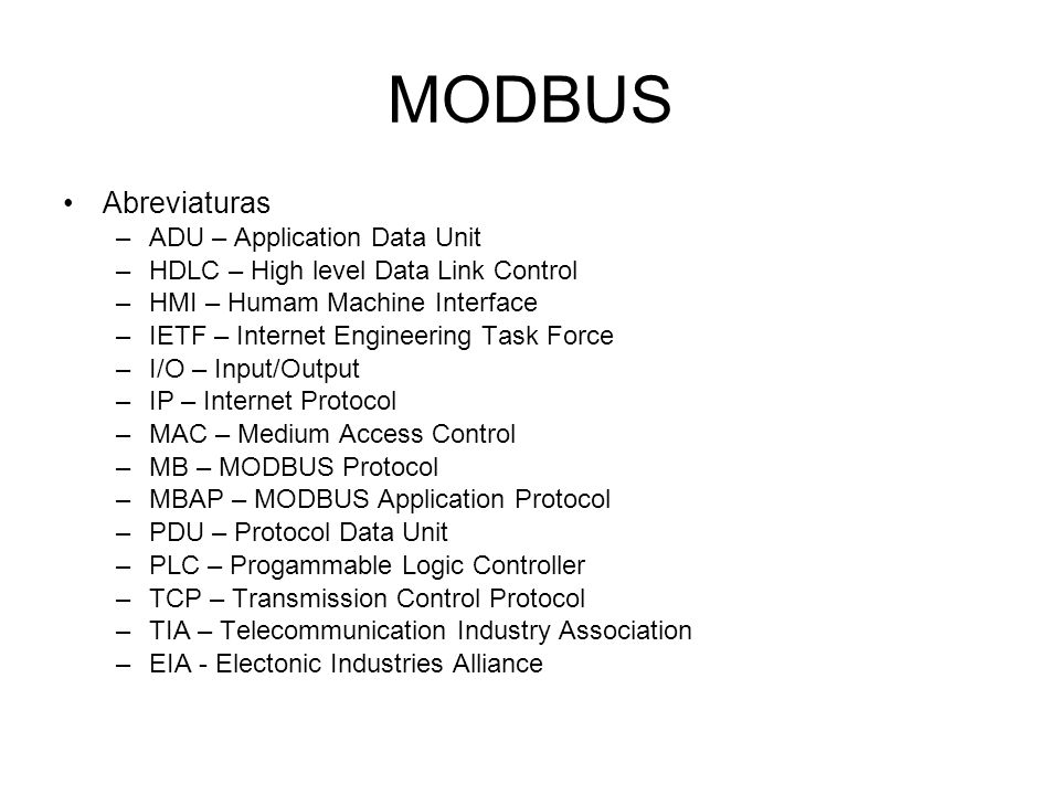 MODBUS Abreviaturas ADU – Application Data Unit
