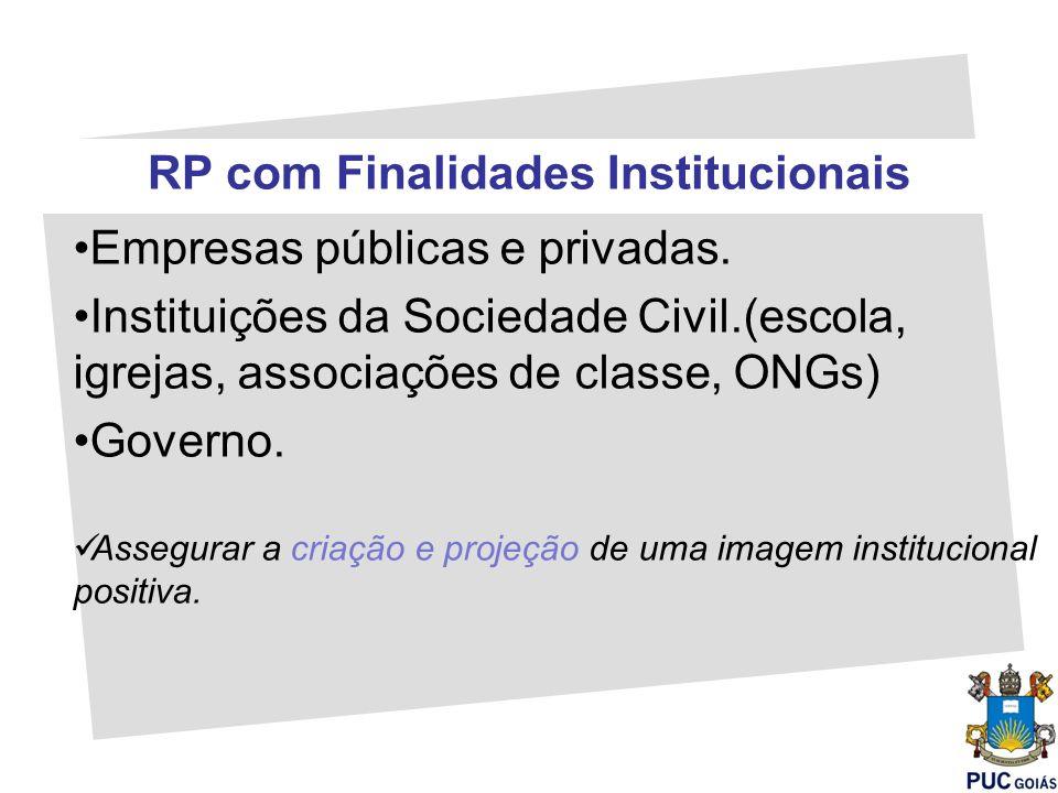 RP com Finalidades Institucionais
