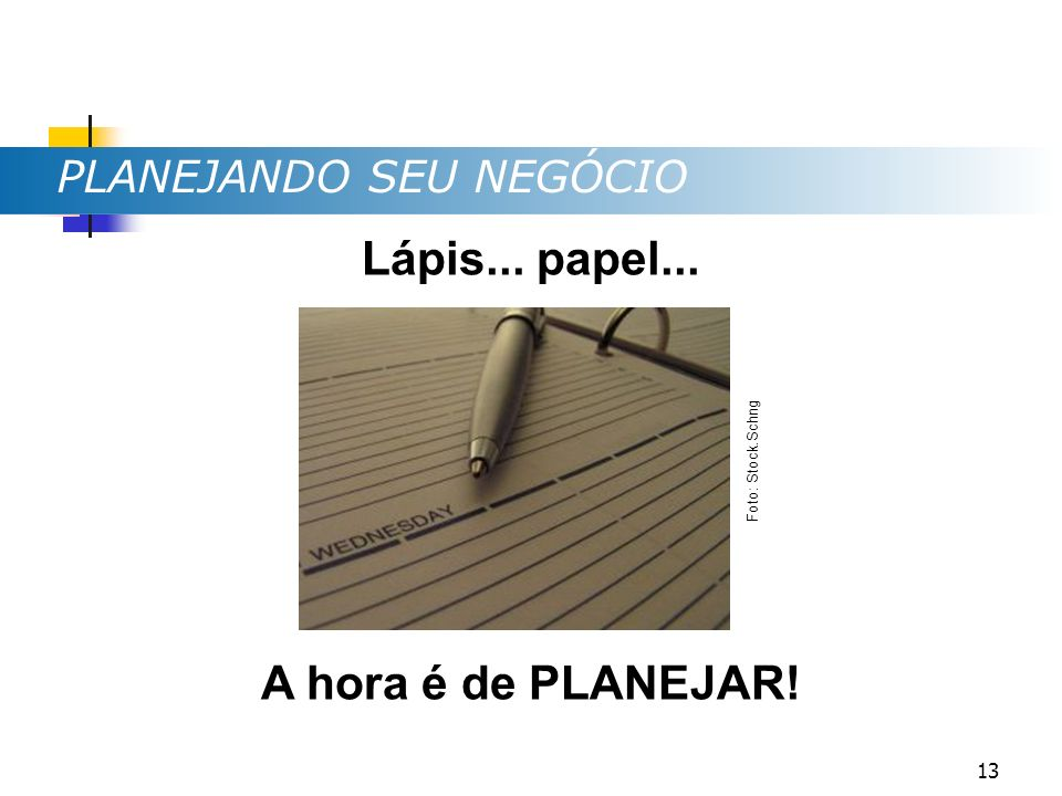 Lápis... papel... A hora é de PLANEJAR!