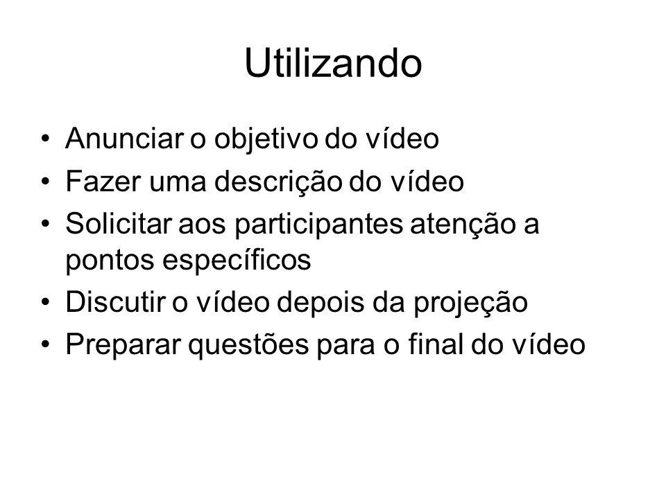 Utilizando Anunciar o objetivo do vídeo Fazer uma descrição do vídeo