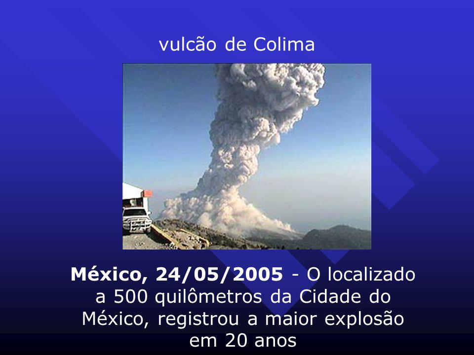 vulcão de Colima México, 24/05/2005 - O localizado a 500 quilômetros da Cidade do México, registrou a maior explosão em 20 anos.