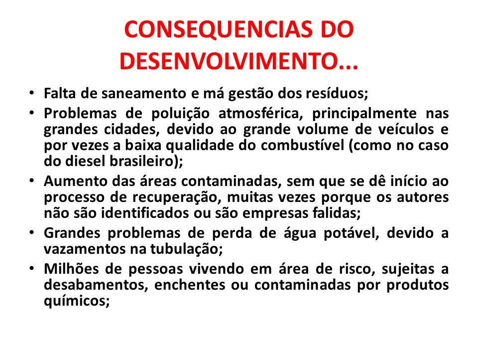 CONSEQUENCIAS DO DESENVOLVIMENTO...