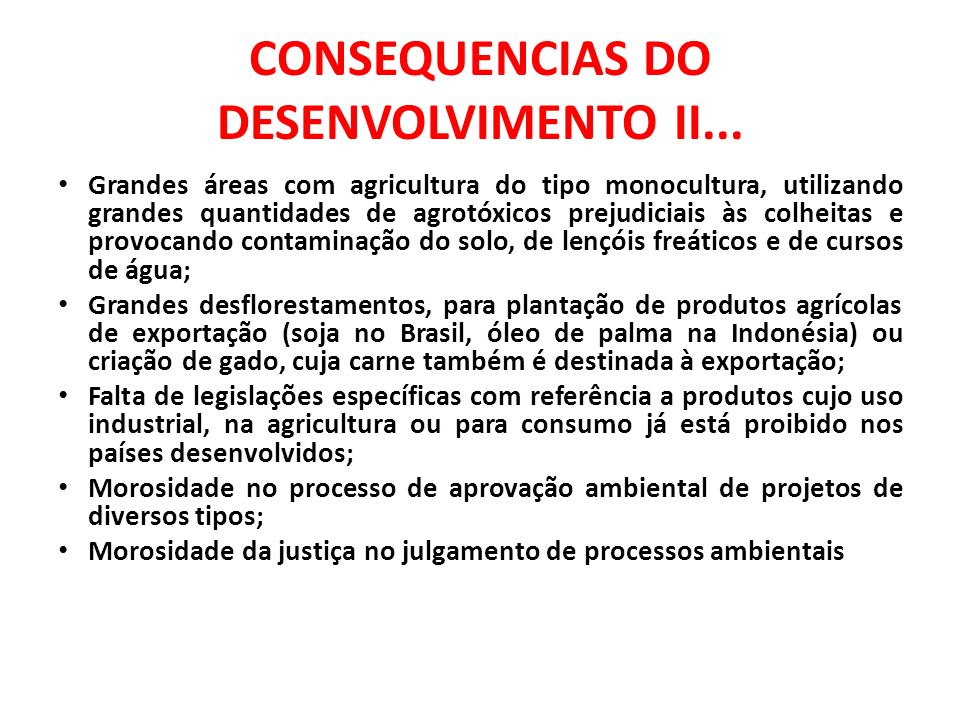 CONSEQUENCIAS DO DESENVOLVIMENTO II...