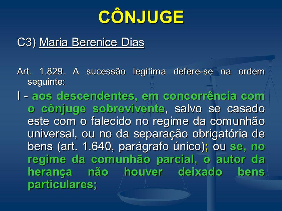 CÔNJUGE C3) Maria Berenice Dias