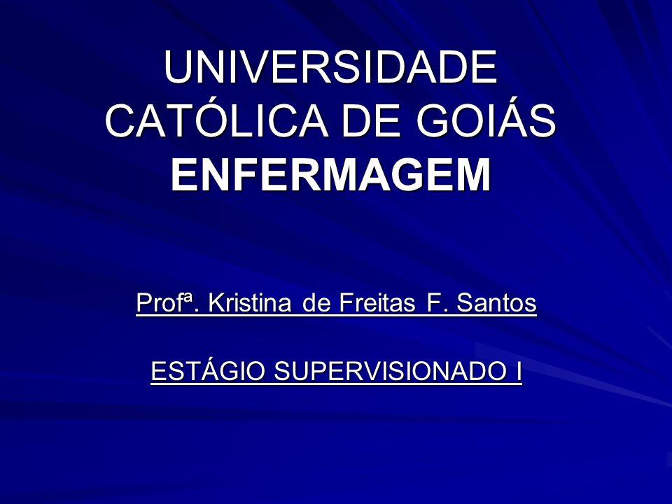 UNIVERSIDADE CATÓLICA DE GOIÁS ENFERMAGEM