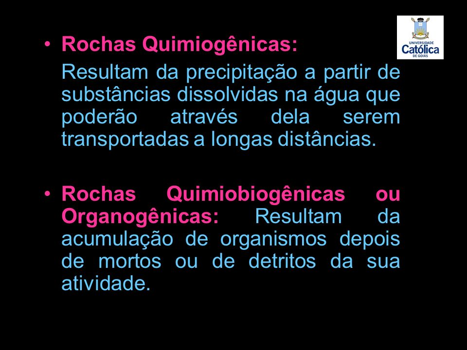 Rochas Quimiogênicas: