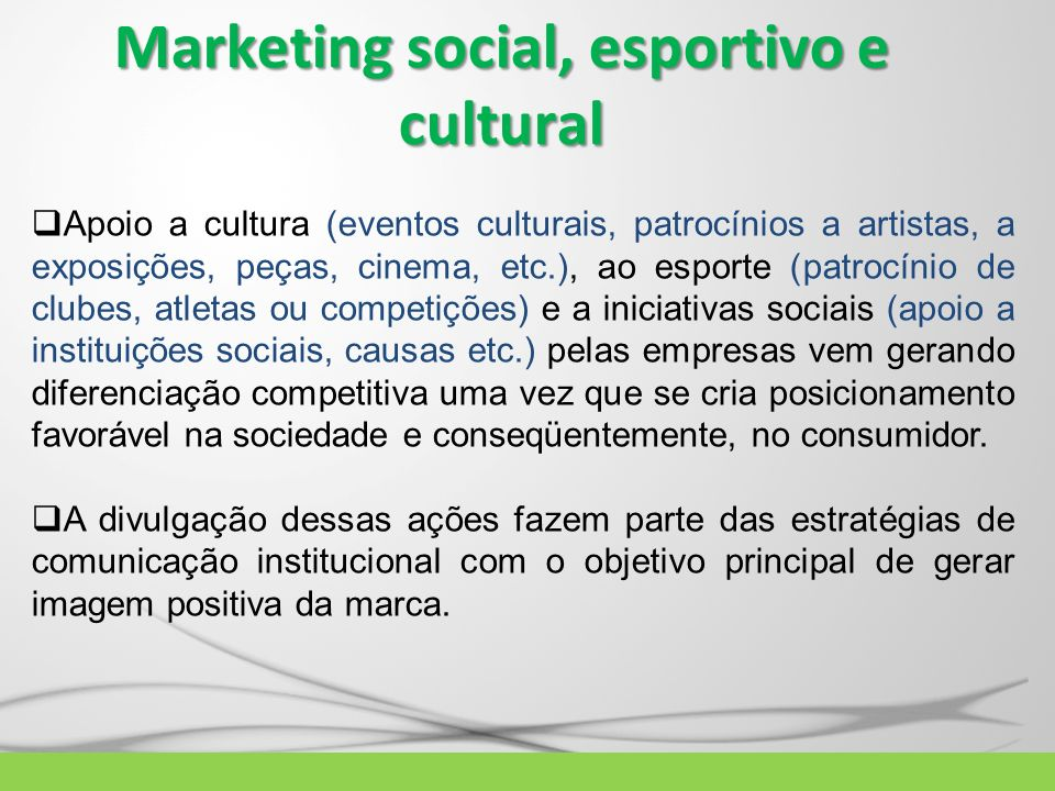 Marketing social, esportivo e cultural