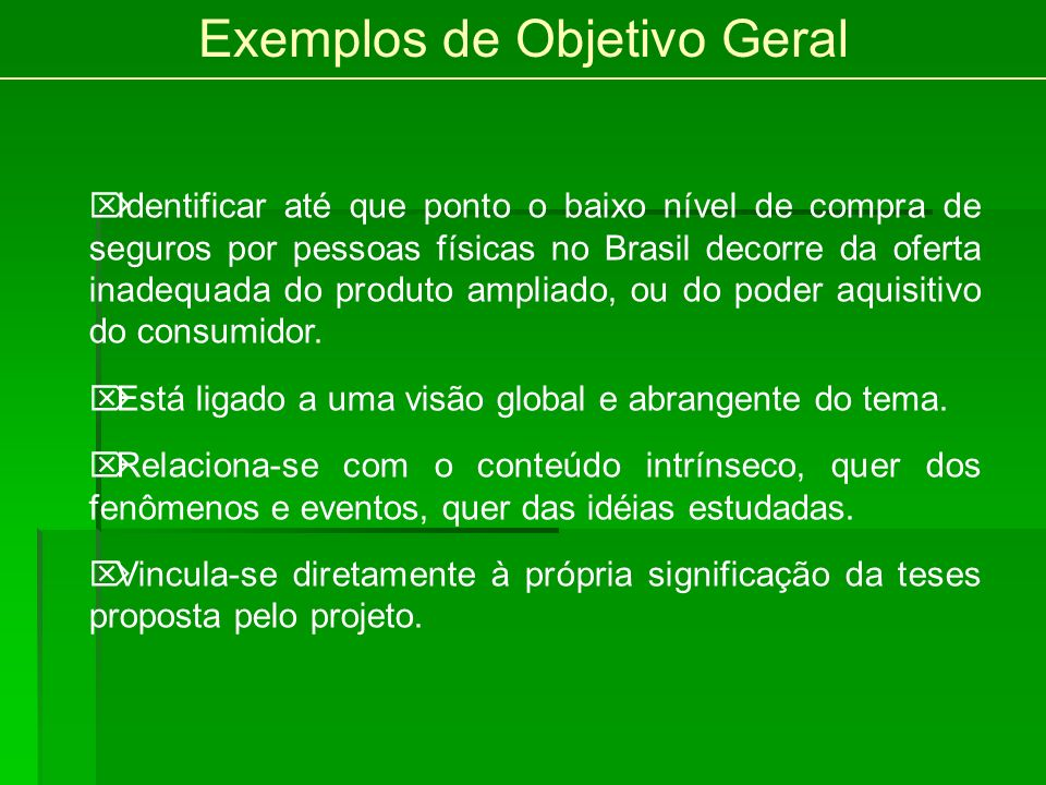 Exemplos de Objetivo Geral
