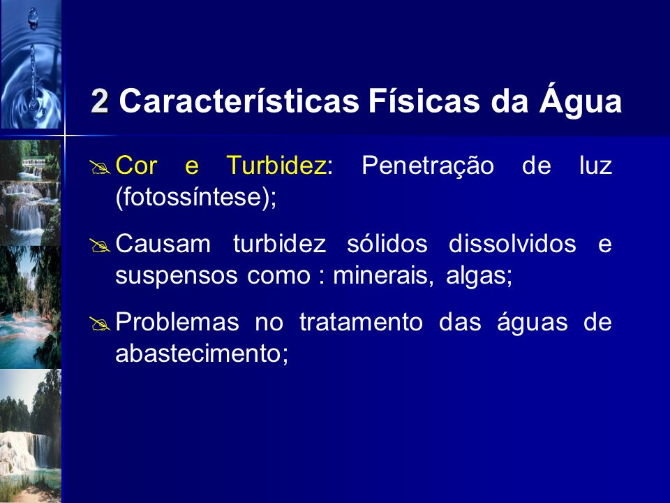 2 Características Físicas da Água