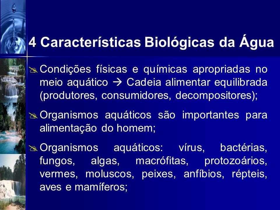 4 Características Biológicas da Água