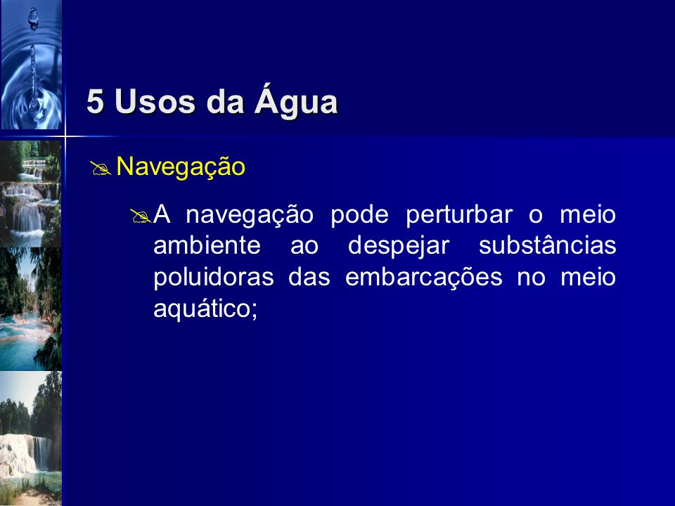 5 Usos da Água Navegação.