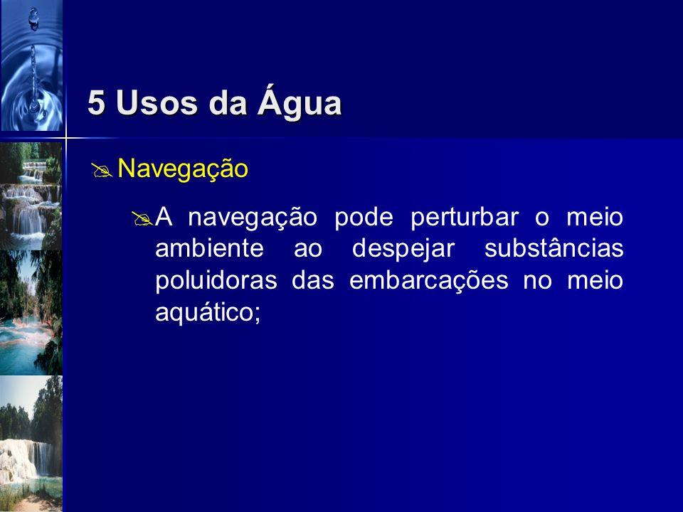 5 Usos da ÁguaNavegação.