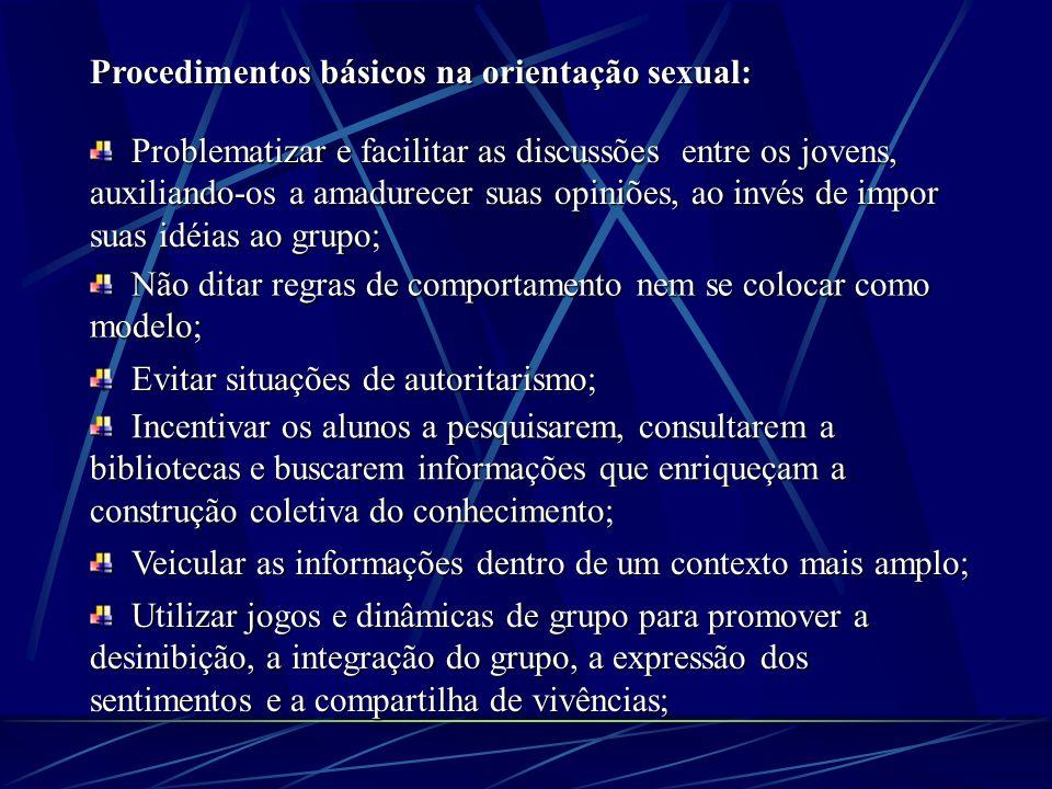 Procedimentos básicos na orientação sexual: