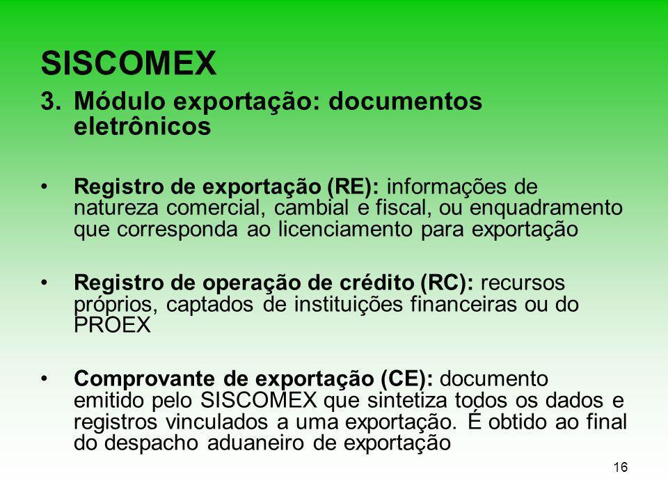 SISCOMEX Módulo exportação: documentos eletrônicos