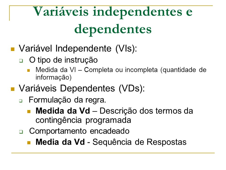 Variáveis independentes e dependentes