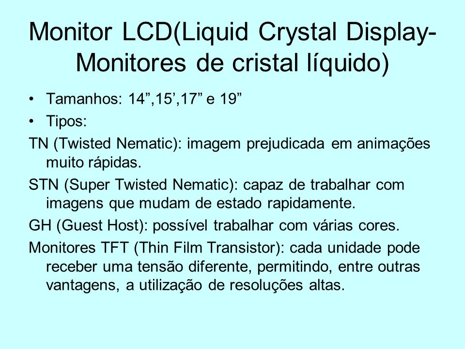 Monitor LCD(Liquid Crystal Display- Monitores de cristal líquido)