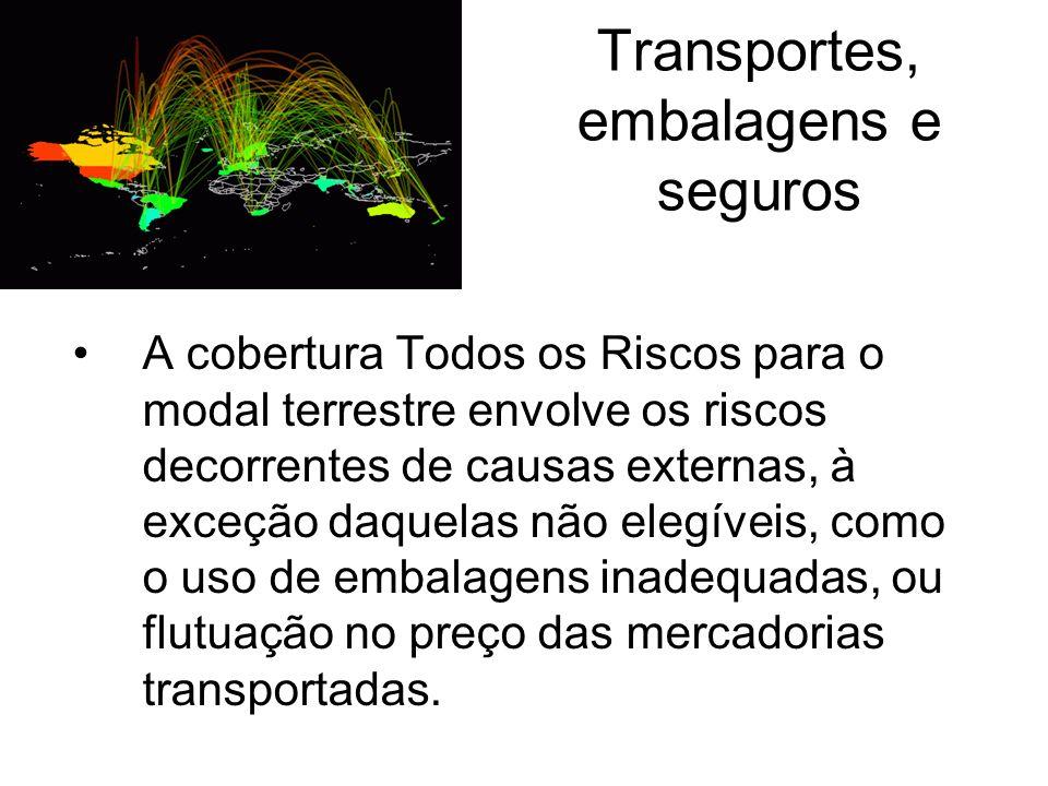 Transportes, embalagens e seguros