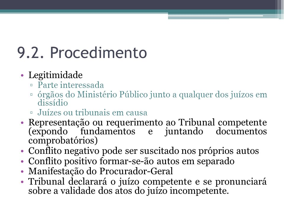 9.2. Procedimento Legitimidade
