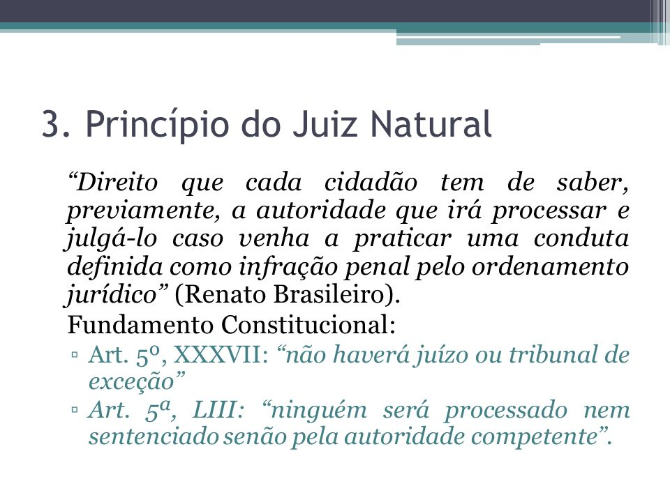 3. Princípio do Juiz Natural