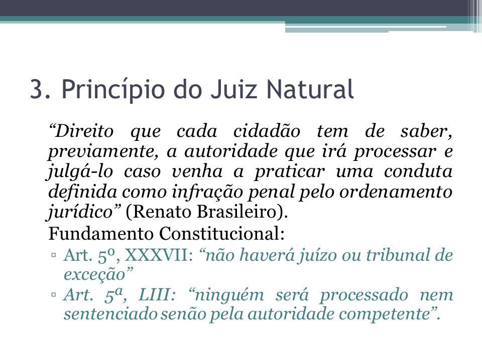 3. Princípio do Juiz Natural