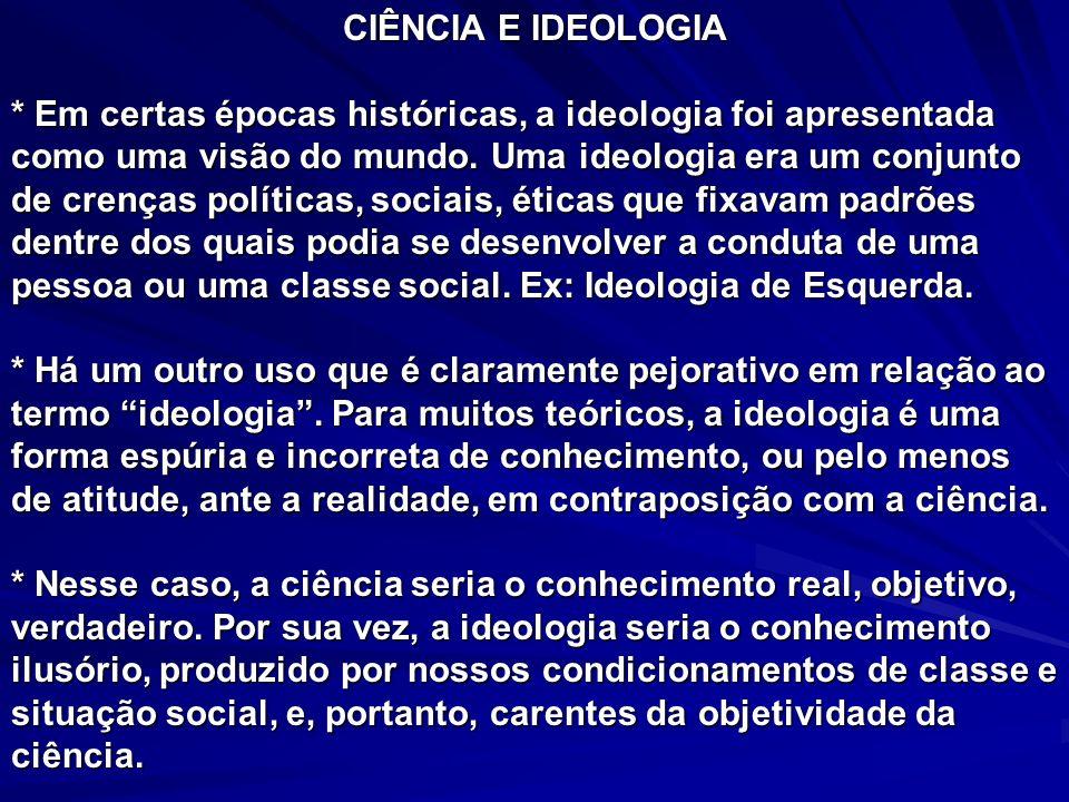 CIÊNCIA E IDEOLOGIA