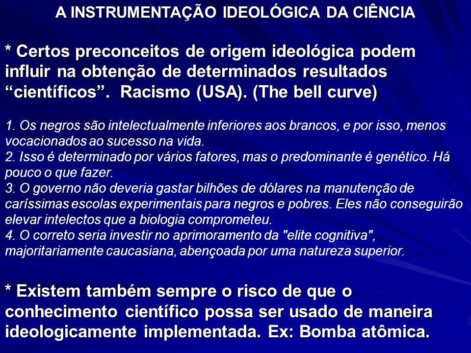 A INSTRUMENTAÇÃO IDEOLÓGICA DA CIÊNCIA